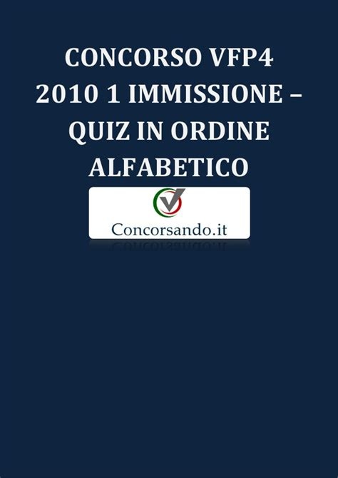 dati vfp4 2014 1 immissione concorso vfp4 2010 1 immissione quiz