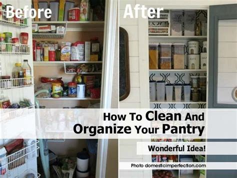 how to organize a pantry how to clean and organize your pantry