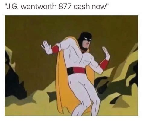 Jg Wentworth Meme - 25 best memes about call jg wentworth call jg wentworth