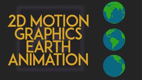 motion graphics after effects 2d youtube quicktrick motion graphics earth animation after effects