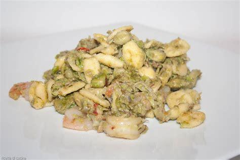 fave cucina orecchiette con fave fresche e gamberi ricette di cucina