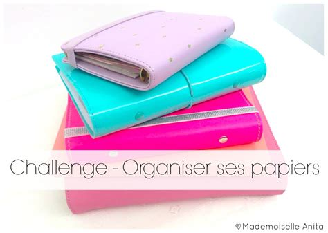 Comment Organiser Ses Papiers by Mademoiselle Organiser Ses Papiers