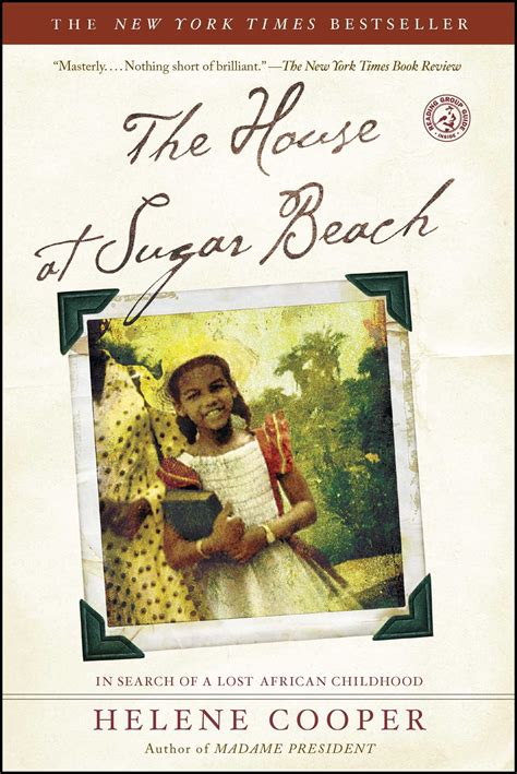 biography book club picks the house at sugar beach book by helene cooper