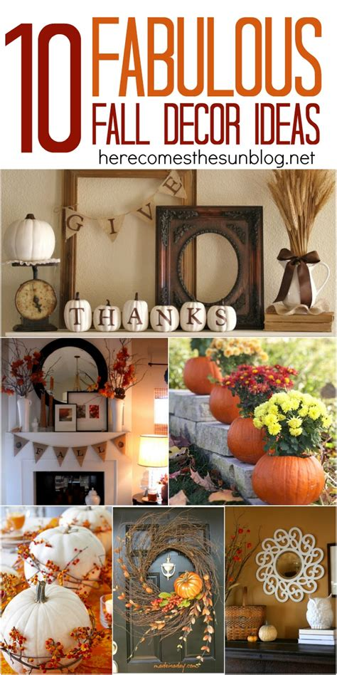 fall home decor ideas 10 fabulous fall decor ideas here comes the sun