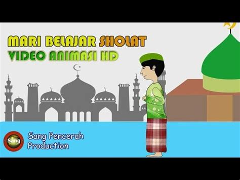video tutorial sholat anak full download animasi praktek sholat untuk anak usia dini