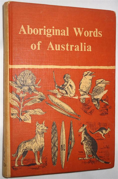 australia illustrated books aboriginal words of australia by e h illustrated by