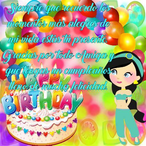 imagenes de cumpleaños para amigas especiales hermosas tarjetas de cumplea 241 os para amigas especiales