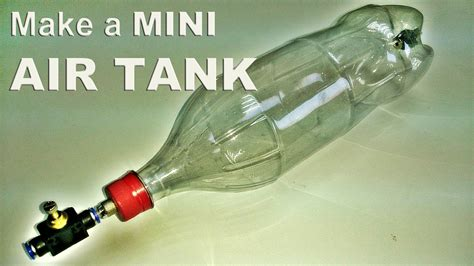 Make A L From A Bottle by Make A 2l Coke Bottle Air Tank Upgraded Version