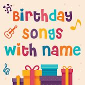 song with name my name birthday songs android apps on play