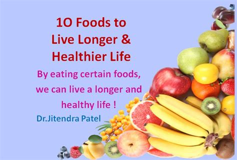 10 Tips For Living Longer by Health Top 10 Foods To Live Longer Healthier