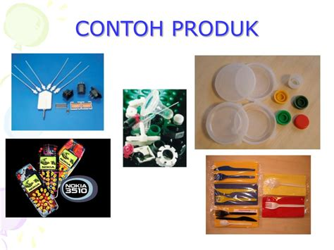 Contoh Produk by Ppt Pengacuanan Suntikan Injection Moulding Powerpoint