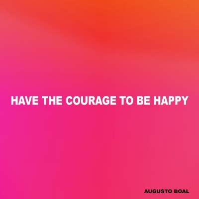 The Courage To Be Happy premessa alla performance la notte vizio luoghi sensibili