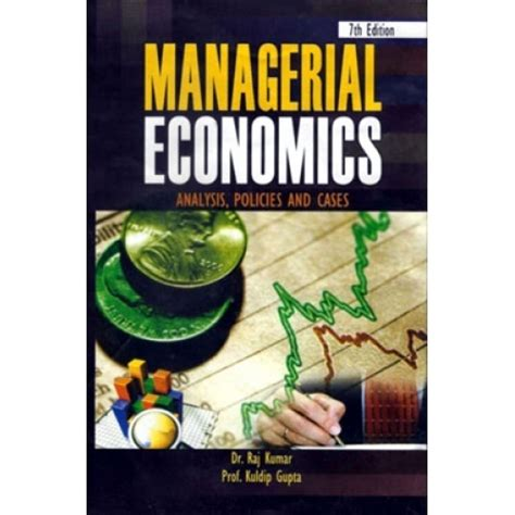 Managerial Economics Pdf For Mba Vtu by Managerial Economics Ebook By Dr Raj Kumar And Kuldip