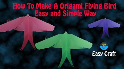 How To Make A Origami That Flies - how to make a origami flying bird easy and simple way