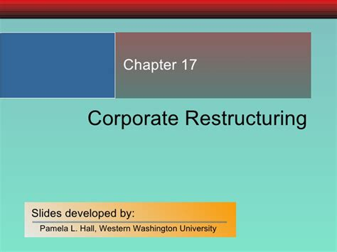 Restructuring Mba by Chapter 17 Corporate Restructuring