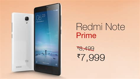 all cameras price in india on 2015 feb 26th xiaomi slashes the price of redmi note prime to inr 7999