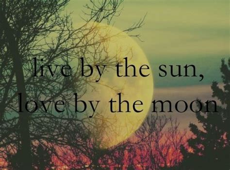 live by the sun love by the moon tattoo 1000 images about live by the sun by the moon on