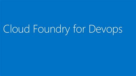 cloud foundry for developers deploy manage and orchestrate cloud applications with ease books cloud foundry summit 2015 cloud foundry on azure
