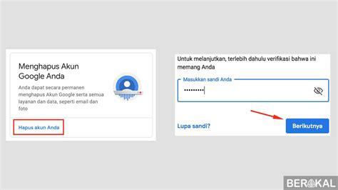 menghapus akun gmail secara permanen  hp pc