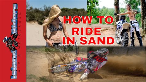 how long is a motocross motocross how to ride a dirt bike in the sand tutorial