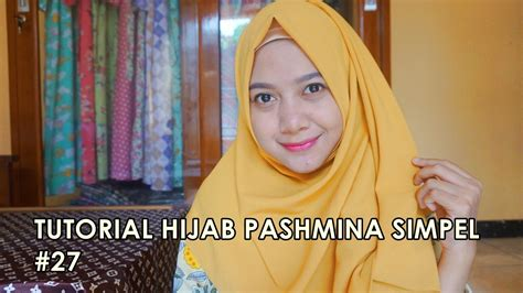 youtube tutorial hijab pesta pashmina tutorial hijab pashmina simpel 27 indahalzami youtube