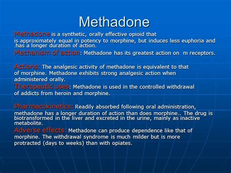 Therapeutic Ways To Detox Of Methadone by Opioid Analgesics And Antagonists Ppt