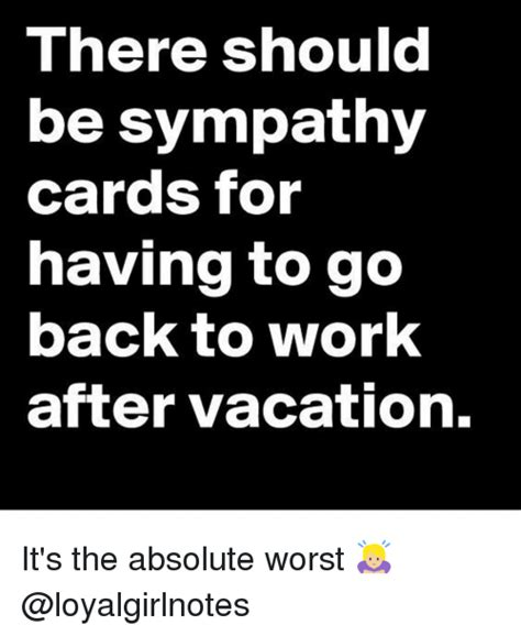 Going Back To Work Meme - 25 best memes about going back to work going back to
