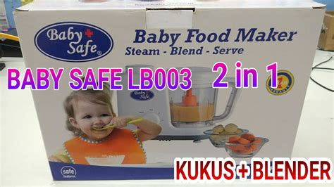 Blender Makanan Bayi Philips baby safe steamer plus blender lb003 tutorial