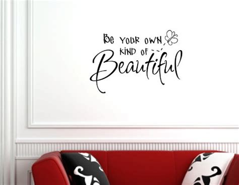 home decor quotes be your own of beautiful vinyl wall lettering