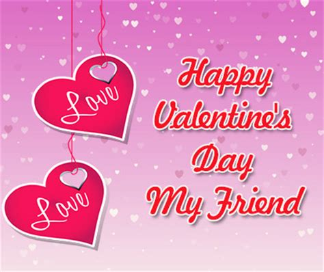 happy valentines day my friend s day messages for friends occasions messages