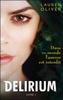 delirium livre les aventures livresques de nane mars 2012