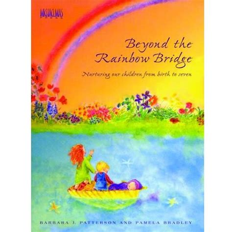 how do i get to rainbow bridge books beyond the rainbow bridge waldorf parenting book