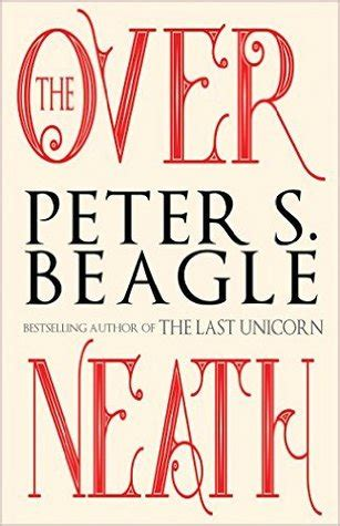 the overneath by s beagle reviews discussion