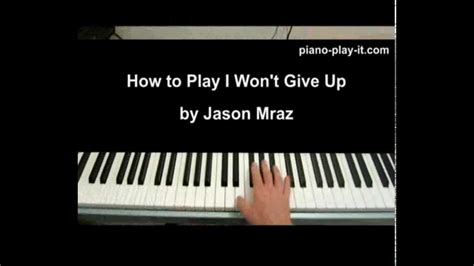 tutorial gitar i won t give up i won t give up piano tutorial jason mraz how to play i