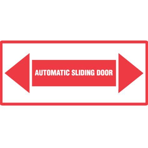 Automatic Door Signage - automatic door signs automatic sliding door seton