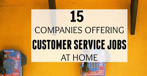 15 companies offering customer service at home