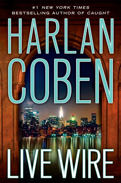 live wire by harlan coben the big thrill