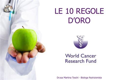 alimentazione oncologica le 10 regole d oro della prevenzione cancro martina