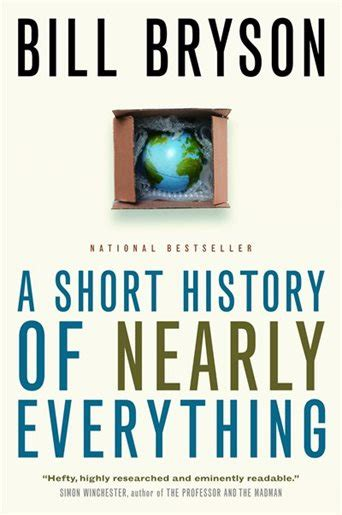 A History Of Nearly Everything By Bill Bryson Ebook a history of nearly everything book by bill bryson paperback chapters indigo ca
