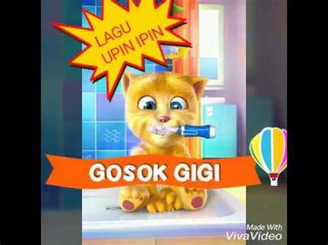film upin ipin gosok gigi upin ipin lagu gosok gigi versi talking ginger kucing