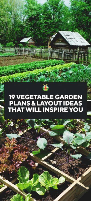 plan a vegetable garden 19 vegetable garden plans layout ideas that will inspire you