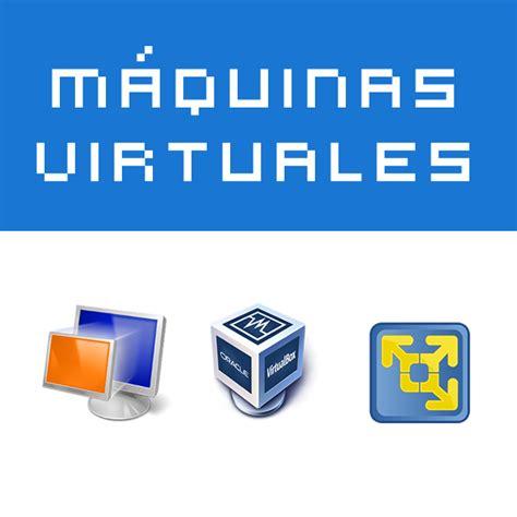 imagenes virtuales que son m 225 quinas virtuales 191 qu 233 son y algunas recomendaciones