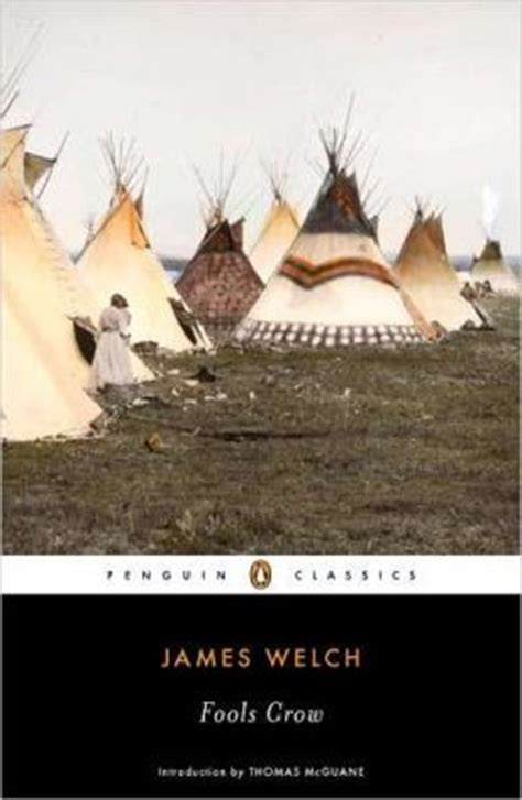 themes in fools crow by james welch fools crow by james welch 9780143106517 paperback