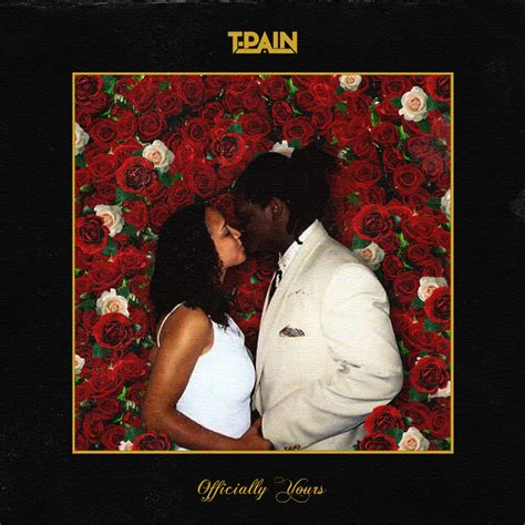t pain and wife t pain quot officially yours quot listen added by t pain