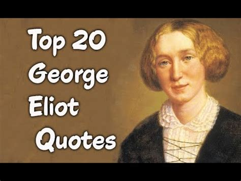 Picture George Eliot Quote About - top 20 george eliot quotes author of middlemarch
