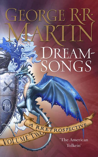 Dreamsongs Volume I dreamsongs volume two george r r martin