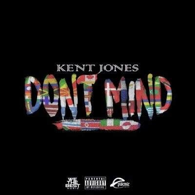 testo don t kent jones don t mind con testo e traduzione m b