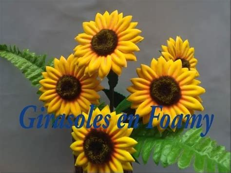 girasoles moldes de flores para hacer arreglos florales en como hacer girasol en foamy youtube