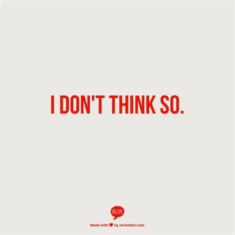 Don T Think So But - i don t think so awareness pinterest