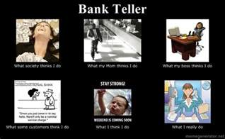 bank teller bank humor my so true